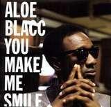 You Make Me Smile / Politician - Aloe Blacc