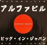 Big In Japan (Swemix Remix) - Alphaville