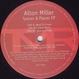 Spaces & Places EP - Alton Miller