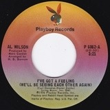 I've Got A Feeling (We'll Be Seeing Each Other Again) - Al Wilson
