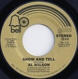 Show and Tell - Al Wilson