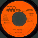 Show And Tell / Listen To Me - Al Wilson