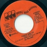 Touch And Go / Settle Me Down - Al Wilson