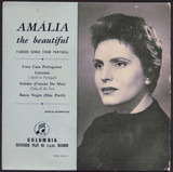 Amália The Beautiful - Famous Songs From Portugal - Amália Rodrigues
