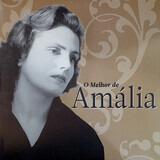 O Melhor de Amália - Amalia Rodrigues