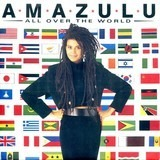 All Over The World - Amazulu