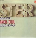 Disaster / Lüüd Noma - Amon Düül