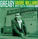 Greasy - ANDRE WILLIAMS