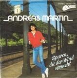 Spuren, Die der Wind Verweht - Andreas Martin