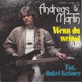 Wenn Du Weinst - Andreas Martin