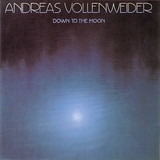 Down to the Moon - Andreas Vollenweider