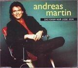 Das Kann Nur Liebe Sein - Andreas Martin