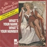 What's Your Name, What's Your Number / Heart To Heart (Fill Me Up) - Andrea True Connection