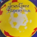 Jesus Christ Superstar - A Rock Opera - Andrew Lloyd Webber & Tim Rice