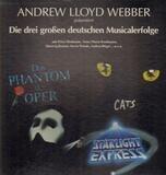 Die Drei Großen Deutschen Musicalerfolge - Andrew Lloyd Webber