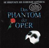 Das Phantom Der Oper (Die Höhepunkte Der Hamburger Aufführung) - Andrew Lloyd Webber