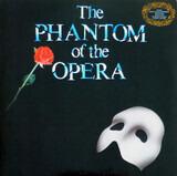 The Phantom Of The Opera - Andrew Lloyd Webber