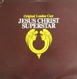 Jesus Christ Superstar (Original London Cast) - Andrew Lloyd Webber And Tim Rice