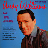 Two Time Winners - Andy Williams
