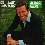 Almost there - Andy Williams