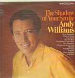 The Shadow of Your Smile - Andy Williams
