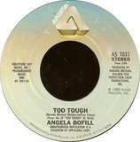Too Tough / Rainbow Inside My Heart - Angela Bofill