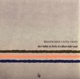 Branduardi Canta Yeats - Dieci Ballate Su Liriche Di William Butler Yeats - Angelo Branduardi