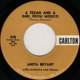 A Texan, And A Girl From Mexico - Anita Bryant