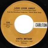 Love Look Away / One Of The Lucky Ones - Anita Bryant
