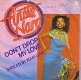 Don't Drop My Love - Anita Ward