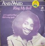 Ring my bell / If I could feel that old feeling again - Anita Ward