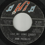 Give Me Some Credit / Solid Foundation - Ann Peebles
