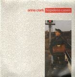Hopeless Cases - Anne Clark