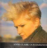 Our Darkness - Anne Clark