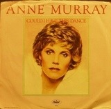 Could I Have This Dance - Anne Murray