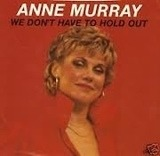 We Don't Have To Hold Out / Call Me With The News - Anne Murray