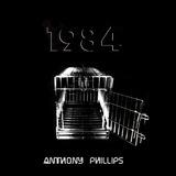 1984 - Anthony Phillips