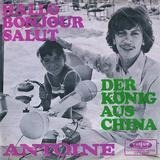 Hallo Bonjour Salut / Der König Aus China - Antoine