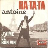 Ra-Ta-Ta / J'aime Le Bon Vin - Antoine