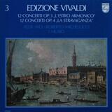 """12 Concerti Op. 3 """"L'Estro Armonico"""" / 12 Concerti Op. 4 """"La Stravaganza"""" - Antonio Vivaldi • Félix Ayo • Roberto Michelucci • I Musici"""