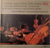 Vivaldi, Leclair, Marcello, Lola Bobesco And The Soloistes de Bruxelles - Antonio Vivaldi • Jean-Marie Leclair • Benedetto Marcello - Lola Bobescu , Les Solistes De Bruxelles