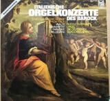Italienische Orgelkonzerte Des Barock - Vivaldi, Paradisi, Pellegrini , Sammartini