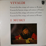 Concerto For Oboe, Strings, And Continuo In A Minor / Concerto For Bassoon, Strings, And Continuo I - Antonio Vivaldi / I Musici