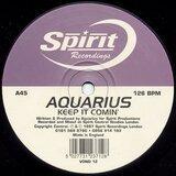 Keep It Comin' - Aquarius