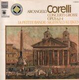 Concerti Grossi Opus 6, 1-4 - Arcangelo Corelli - Sigiswald Kuijken - La Petite Bande