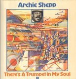 There's a Trumpet in My Soul - Archie Shepp