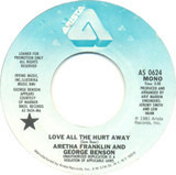 Love All the Hurt Away - Aretha Franklin and George Benson