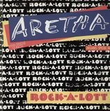 Rock-A-Lott - Aretha Franklin