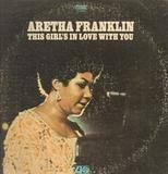 This Girl's in Love with You - Aretha Franklin