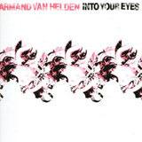 Into Your Eyes (Remixes) - Armand Van Helden